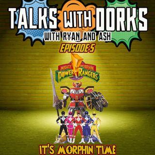 TALKS WITH DORKS EP.5 (POWER RANGERS)
