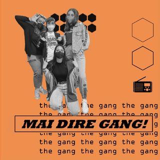 Radio Tele Locale _ MAI DIRE GANG! | #13