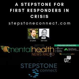 A Stepstone for First Responders in Crisis with Joe Gorton and Barry Toone