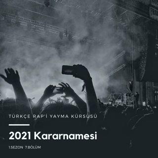 Türkçe Rap'i Yayma Kürsüsü .07 - 2021 Kararnamesi