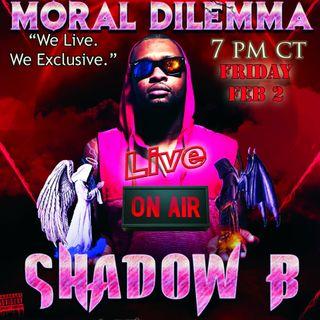 Shadow B and Surviving Nightfall LIVE