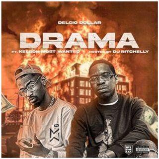Delcio Dollar Ft Kelson Most Wanted - Drama (BAIXAR AGORA MP3)