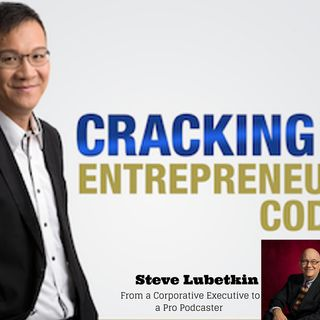 Episode027 - How to Spread Your Message Around the Globe Using Steve Lubetkin's Podcasting Ideas