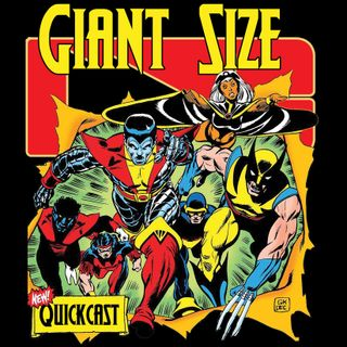 Giant Size QuickCast #1 7 22 19