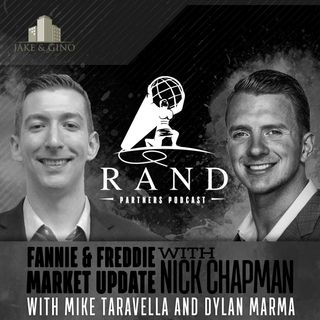 RPP - Fannie & Freddie Market Update with Nick Chapman