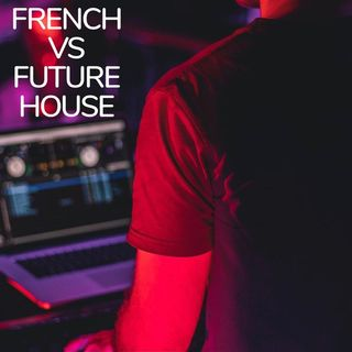 French vs Future House