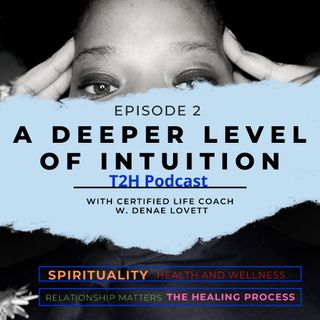 A Deeper Level of Intuition Episode 2