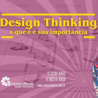 O que é design thinking