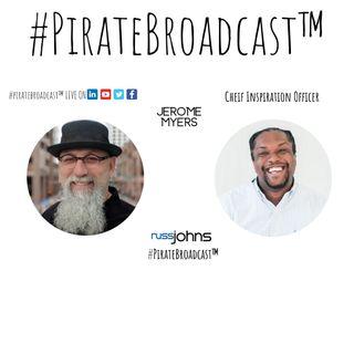 Catch Jerome Myers on the #PirateBroadcast™