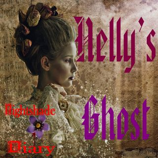 Nelly's Ghost | A True Haunting | Podcast