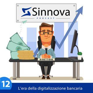 # 12 L'era della digitalizzazione modifica il rapporto banca-impresa