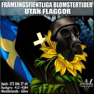 FRÄMLINGSFIENTLIGA BLOMSTERTIDER UTAN FLAGGOR