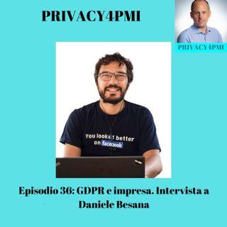 EPISODIO 36- GDPR e impresa  intervista a Daniele Besana