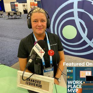 Workplace MVP LIVE from SHRM 2021:  Brandee Izquierdo, SAFE Project