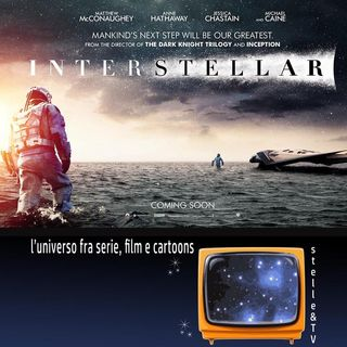 #17 Stelle&TV: buchi neri & Interstellar