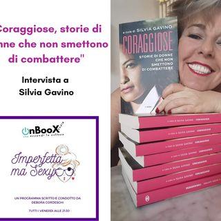 Intervista  a Silvia Gavino per Coraggiose