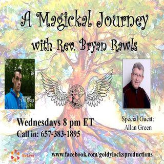 A Magickal Journey Show ~ Special Guest: Allan Green ~ 13Dec2017