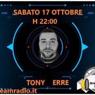 Dreamradio - Tony Erre In Consolle