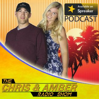 The Chris & Amber Radio Show - 10-11-17