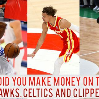 CK Podcast 526: The Clippers and Celtics respond in Game 3 - Ice Trae is COLD!
