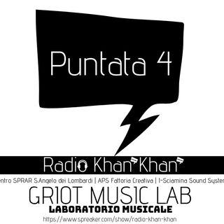 Radio Khan Khan_ Puntata4