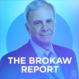 The Brokaw Report with Tom Brokaw