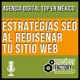7 estrategias de SEO al rediseñar tu sitio web | Prospect Factory