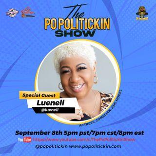 Episode 540: Luenell | PoPolitickin