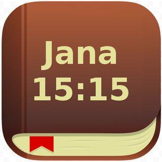 39 - Jana 15:15