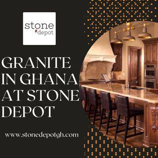Granite in Ghana - Stone Depot