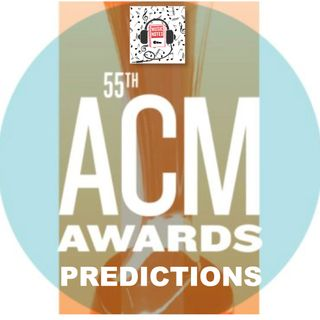 Episode 49 - ACM Awards 2020 Predictions