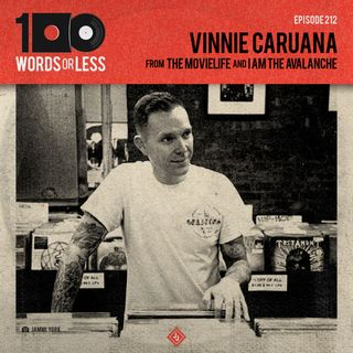 Vinnie Caruana from The Movielife & I Am The Avalanche