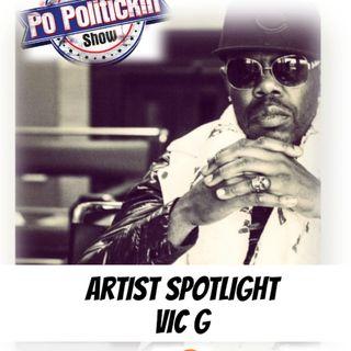 Artist Spotlight -  Vic G | @vdgmusicgroup