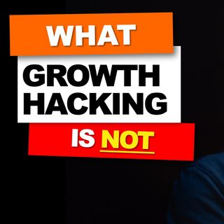 02. What growth hacking is not // Explained by Nader Sabry