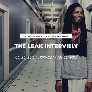The Leak Interview.