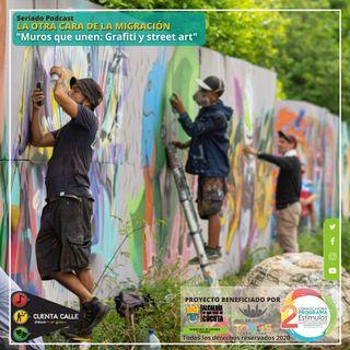 Muros que unen: Grafiti y street art