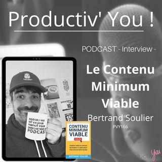 Contenu Minimum Viable avec Bertrand Soulier