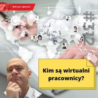#312 Kim są wirtualni pracownicy?
