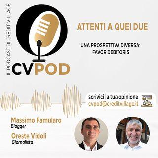 CVPOD - Attenti a Quei Due Ep  8 - Favor Debitoris - Una prospettiva diversa