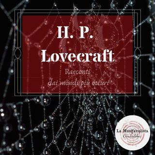 ♰ H. P. Lovecraft ♰ Audioletture ♰