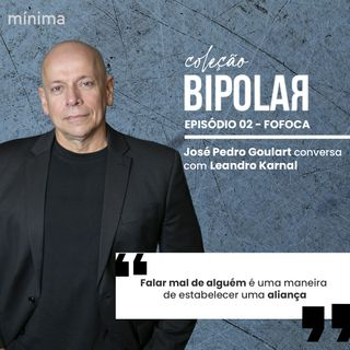 Coleção Bipolar - Leandro Karnal
