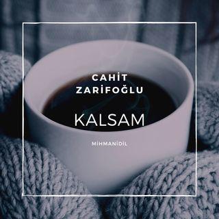 Cahit Zarifoğlu-Kalsam
