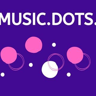 Music.Dots. is coming