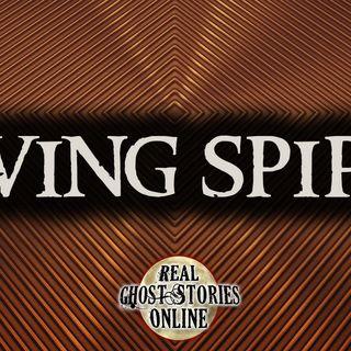 Living Spirits   Haunted, Paranormal, Supernatural