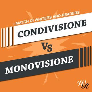 #3. CONDIVISIONE vs MONOVISIONE