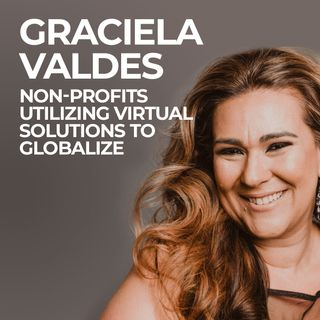Part 3. Non-Profits Utilizing Virtual Solutions to Globalize