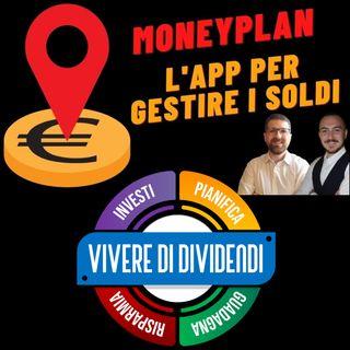 MoneyPlan: la nostra APP GRATUITA per gestire le finanze ed il budget familiar