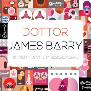2 - Dottor James Barry