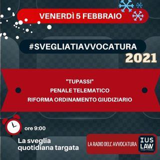 """""""TUPASSI"""" – PENALE TELEMATICO – RIFORMA ORDINAMENTO GIUDIZIARIO – #SVEGLIATIAVVOCATURA"""