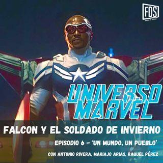 Falcon y el Soldado de Invierno - Episodio 6 - 'Un mundo, un pueblo'